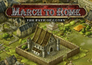 March to Rome - The Path of Glory